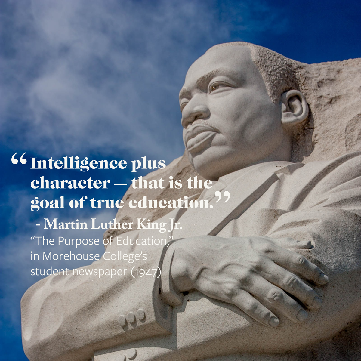 "MLK quote: ""Intelligence plus character - that is the goal of true education."""